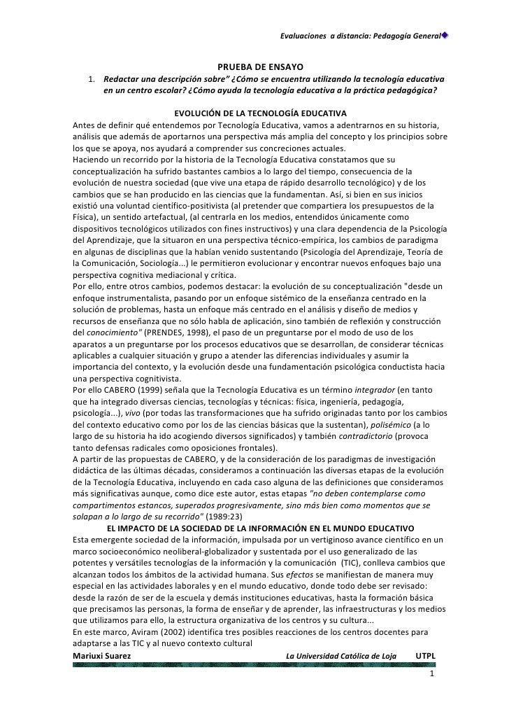 Evaluaciones a distancia: Pedagogía General                                       PRUEBA DE ENSAYO    1. Redactar una desc...