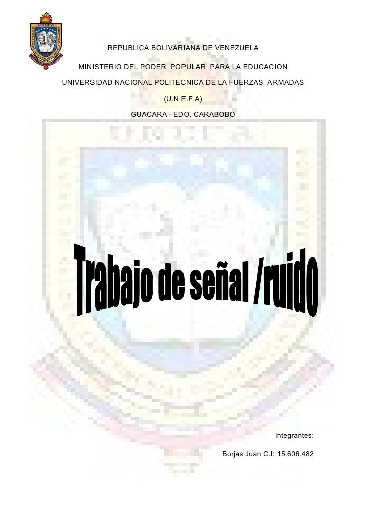 REPUBLICA BOLIVARIANA DE VENEZUELA     MINISTERIO DEL PODER POPULAR PARA LA EDUCACION  UNIVERSIDAD NACIONAL POLITECNICA DE...