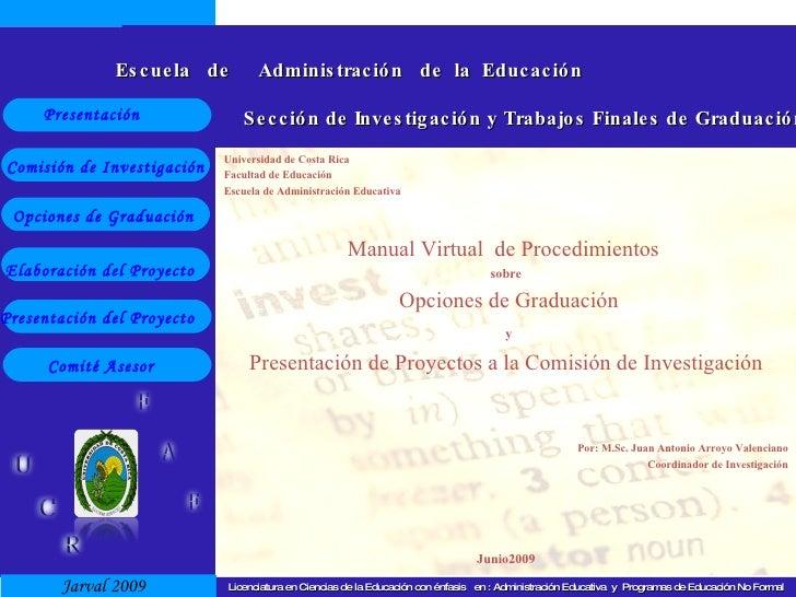 Licenciatura en Ciencias de la Educación con énfasis  en : Administración Educativa  y  Programas de Educación No Formal U...