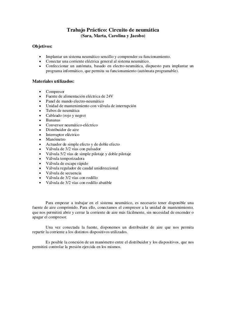 Trabajo Práctico: Circuito de neumática                             (Sara, Marta, Carolina y Jacobo)Objetivos:        Impl...