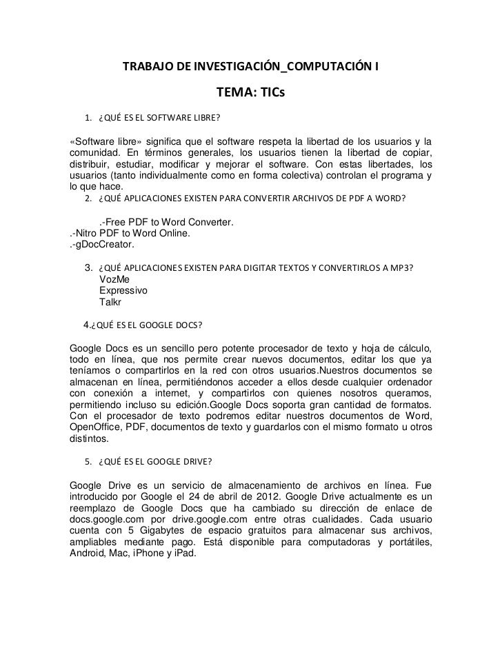 TRABAJO DE INVESTIGACIÓN_COMPUTACIÓN I                                 TEMA: TICs   1. ¿QUÉ ES EL SOFTWARE LIBRE?«Software...