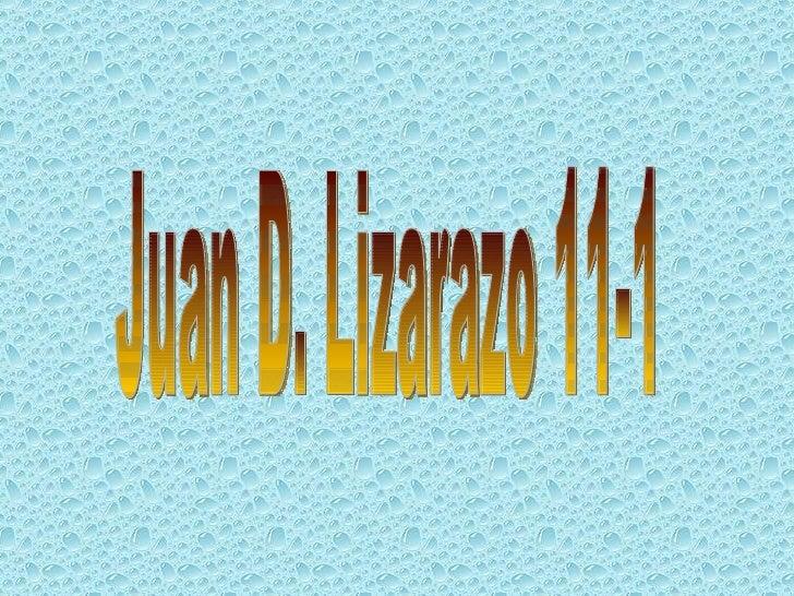 Juan D. Lizarazo 11-1
