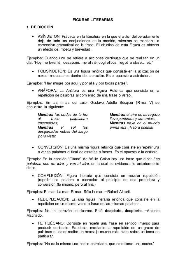 FIGURAS LITERARIAS 1. DE DICCIÓN  ASÍNDETON: Práctica en la literatura en la que el autor deliberadamente deja de lado la...