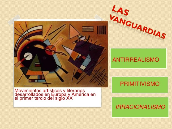 ANTIRREALISMO                                         PRIMITIVISMOMovimientos artísticos y literariosdesarrollados en Euro...