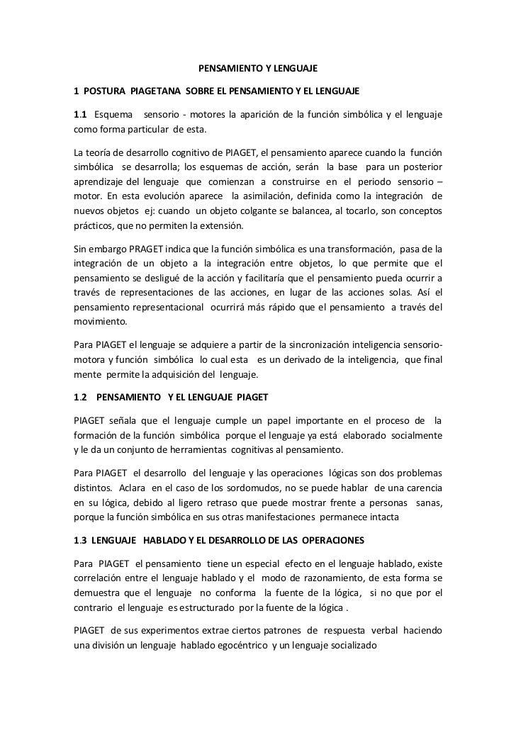 PENSAMIENTO Y LENGUAJE1 POSTURA PIAGETANA SOBRE EL PENSAMIENTO Y EL LENGUAJE1.1 Esquema sensorio - motores la aparición de...