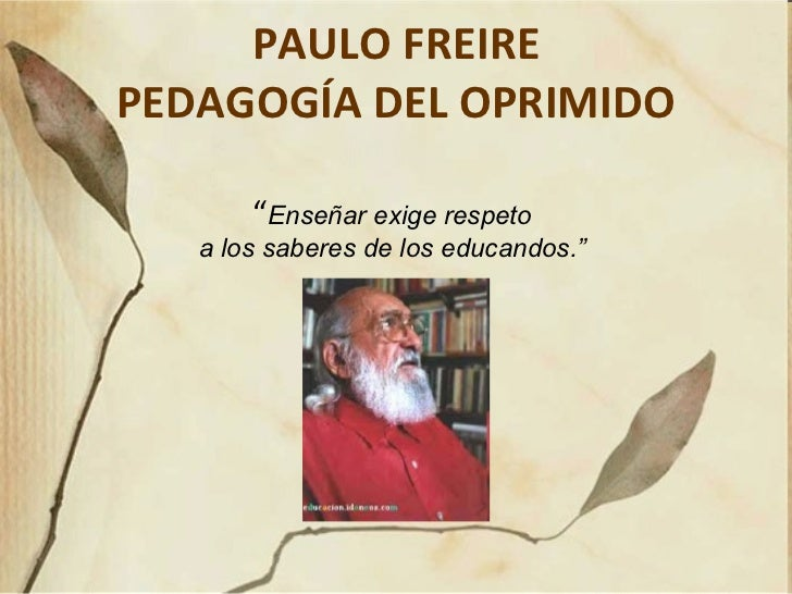 paulo freire a christian marxist A critical interaction with paulo freire's pedagogy and not only for christian in which oppression was a tangible reality and marxist ideas found.