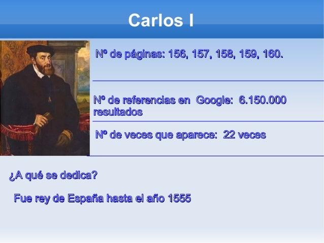 Carlos INº de páginas: 156, 157, 158, 159, 160.Nº de páginas: 156, 157, 158, 159, 160.Nº de veces que aparece: 22 vecesNº ...