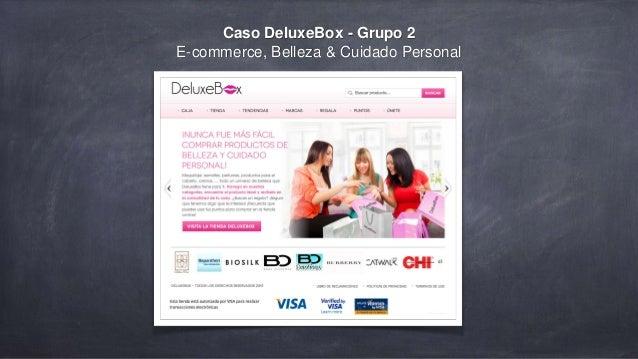 Caso DeluxeBox - Grupo 2 E-commerce, Belleza & Cuidado Personal