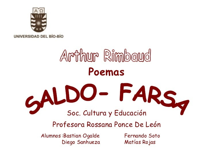 "ARTHUR RIMBAUD: ANÁLISIS POEMAS ""SALDO Y FARSA"""