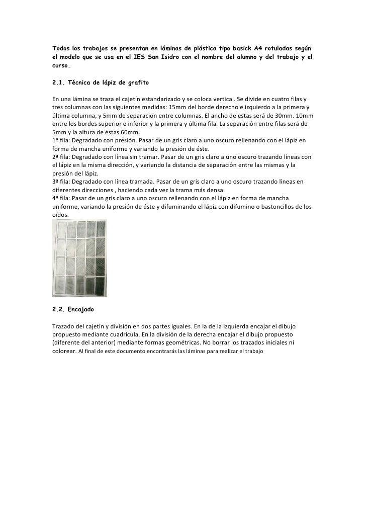 Todos los trabajos se presentan en láminas de plástica tipo basick A4 rotuladas segúnel modelo que se usa en el IES San Is...