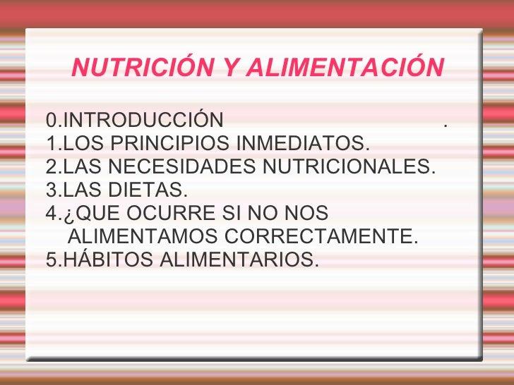 NUTRICIÓN Y ALIMENTACIÓN <ul><li>0.INTRODUCCIÓN  .