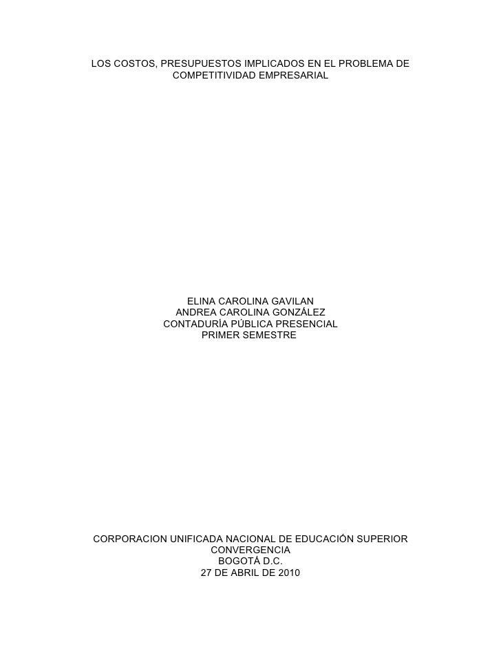 LOS COSTOS, PRESUPUESTOS IMPLICADOS EN EL PROBLEMA DE               COMPETITIVIDAD EMPRESARIAL                    ELINA CA...