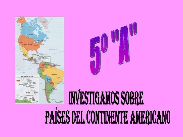 5º Investiga sobre países de América