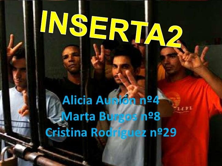 Alicia Aunión nº4   Marta Burgos nº8Cristina Rodríguez nº29