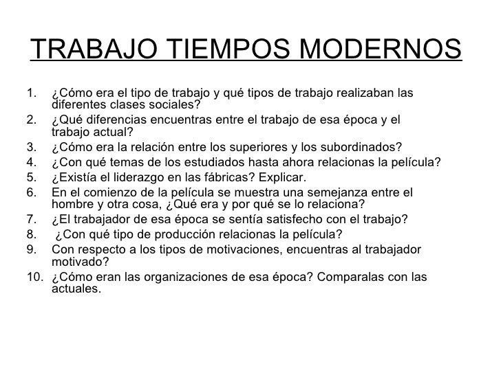 TRABAJO TIEMPOS MODERNOS1.  ¿Cómo era el tipo de trabajo y qué tipos de trabajo realizaban las    diferentes clases social...