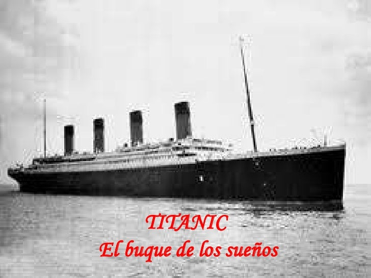 TITANICEl buque de los sueños