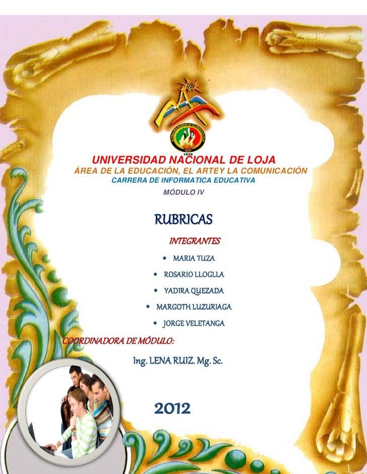 UNIVERSIDAD NACIONAL DE LOJA  ÁREA DE LA EDUCACIÓN, EL ARTEY LA COMUNICACIÓN          CARRERA DE INFORMATICA EDUCATIVA    ...