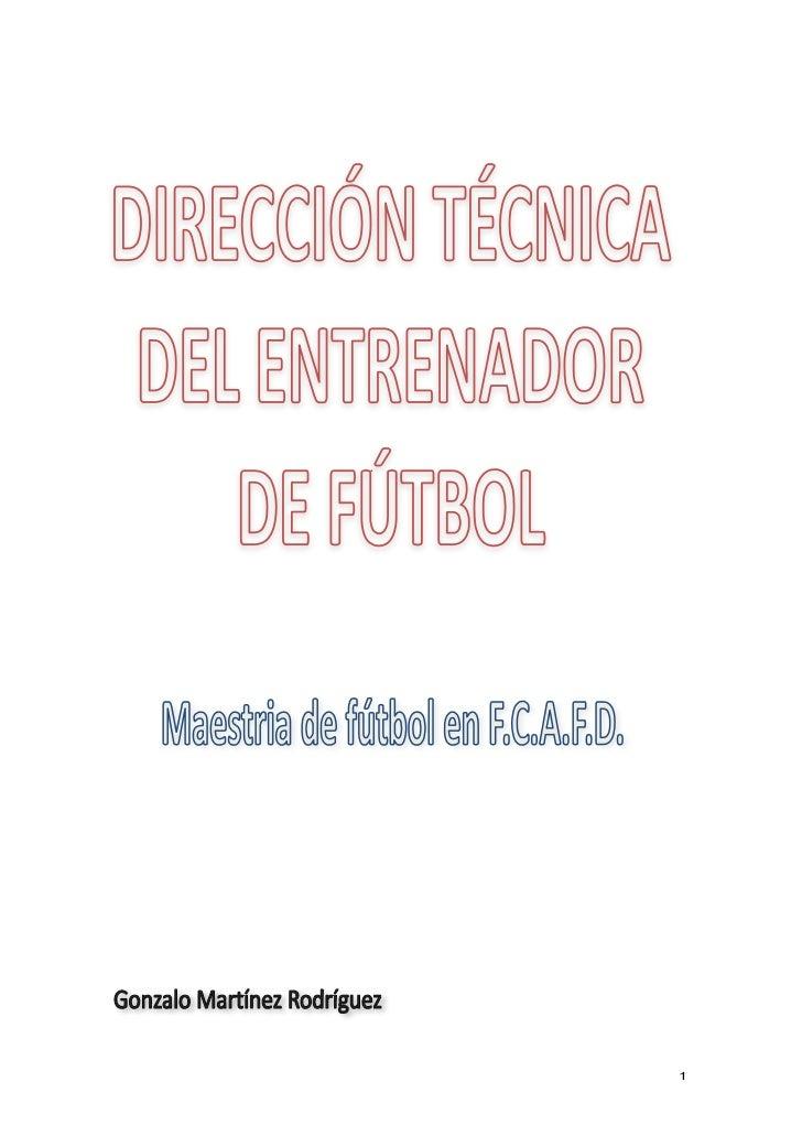 """Trabajo Universitario sobre """"El entrenador de futbol antes, durante y despues de un partido"""""""