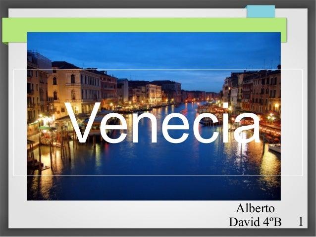 Venecia Alberto David 4ºB  1