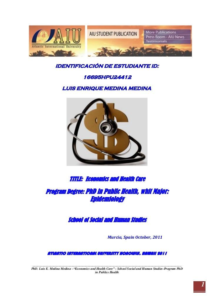Trabajo  VI   Economics  and  Health Care PhD. luis enrique medina version ix