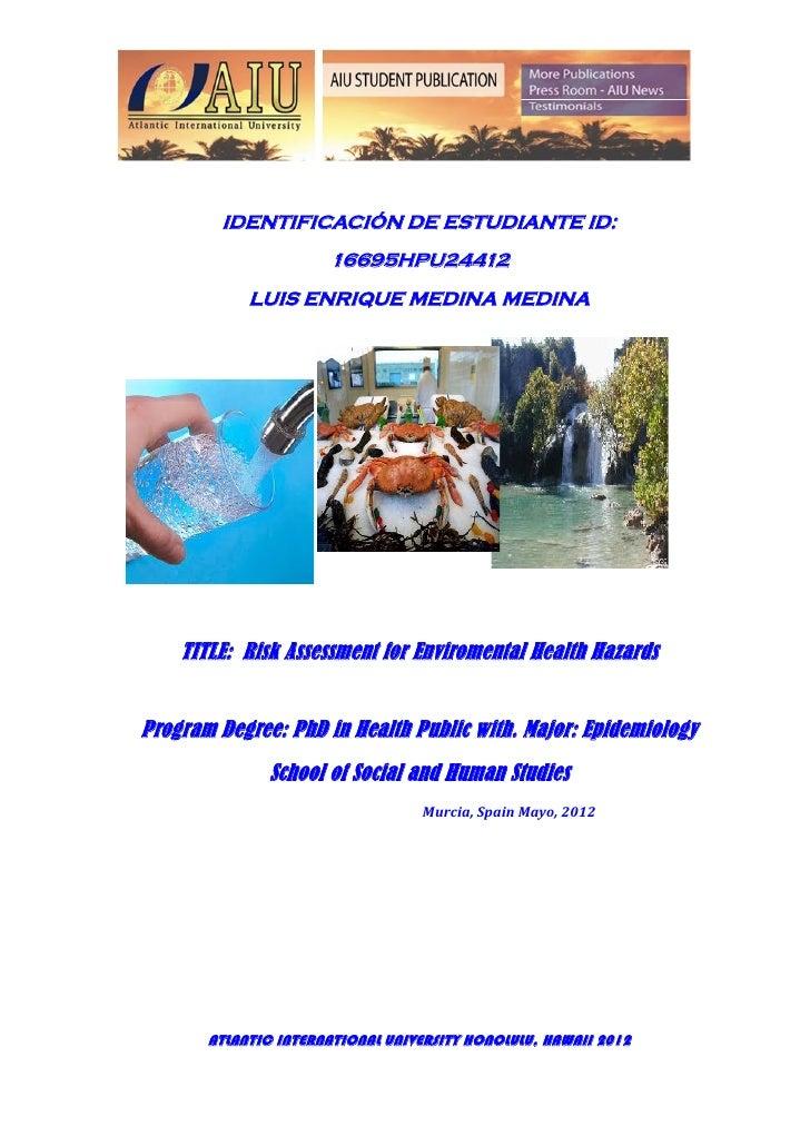 Trabajo XIV Risk Assessment for Environmental health hazards PhD. Luis E. Medina Medina.