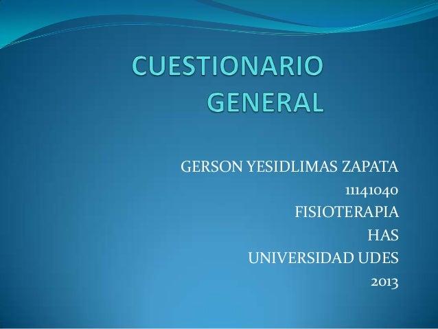 GERSON YESIDLIMAS ZAPATA                  11141040            FISIOTERAPIA                      HAS       UNIVERSIDAD UDES...