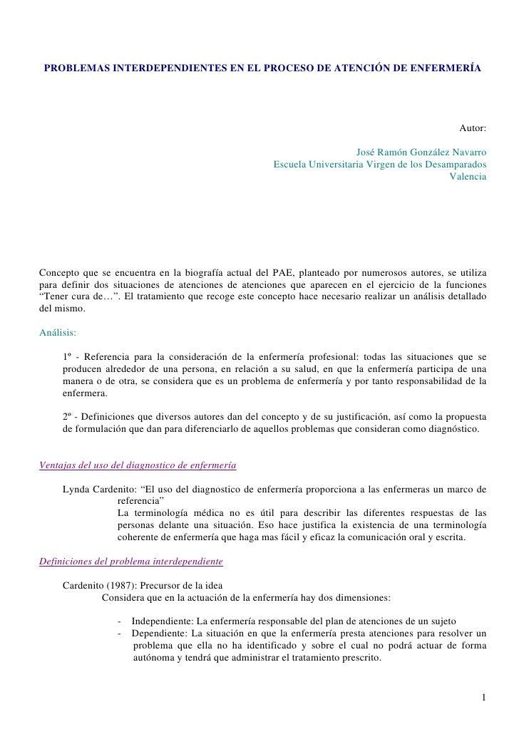 PROBLEMAS INTERDEPENDIENTES EN EL PROCESO DE ATENCIÓN DE ENFERMERÍA                                                       ...