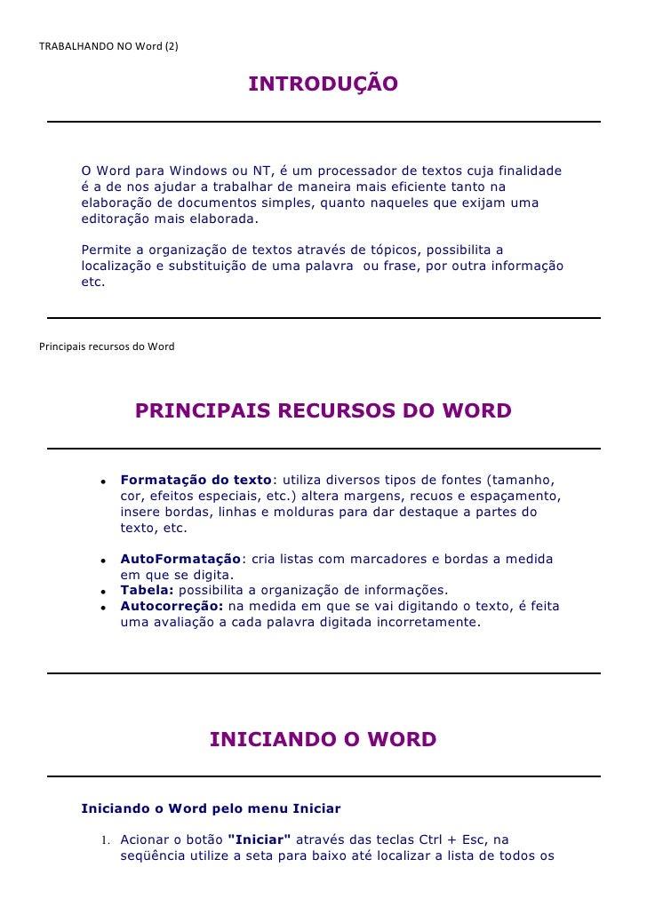 TRABALHANDO NO Word (2)                                   INTRODUÇÃO        O Word para Windows ou NT, é um processador de...