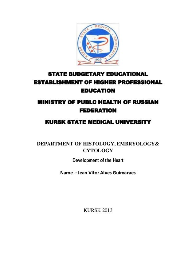 STATE BUDGETARY EDUCATIONAL ESTABLISHMENT OF HIGHER PROFESSIONAL EDUCATION MINISTRY OF PUBLC HEALTH OF RUSSIAN FEDERATION ...