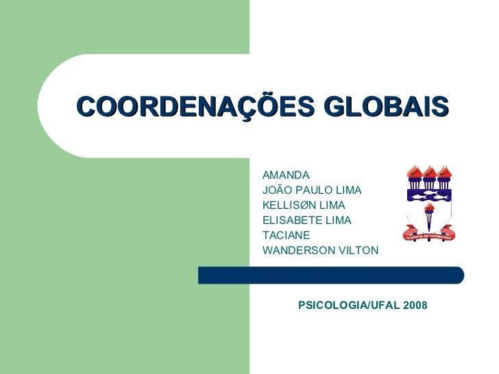 Coordenações Globais