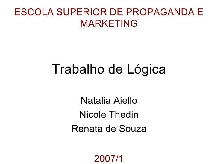 Trabalho De  Lógica (CS2A 2007.2)