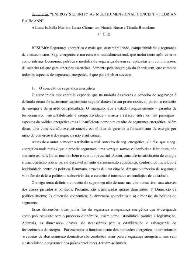 "Seminário: ""ENERGY SECURITY AS MULTIDIMENSIONAL CONCEPT – FLORIANBAUMANN""      Alunas: Isabella Martins, Laura Chimentao, ..."
