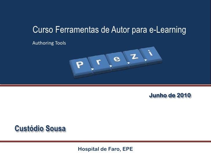 Junho de 2010<br />Custódio Sousa<br />Hospital de Faro, EPE<br />