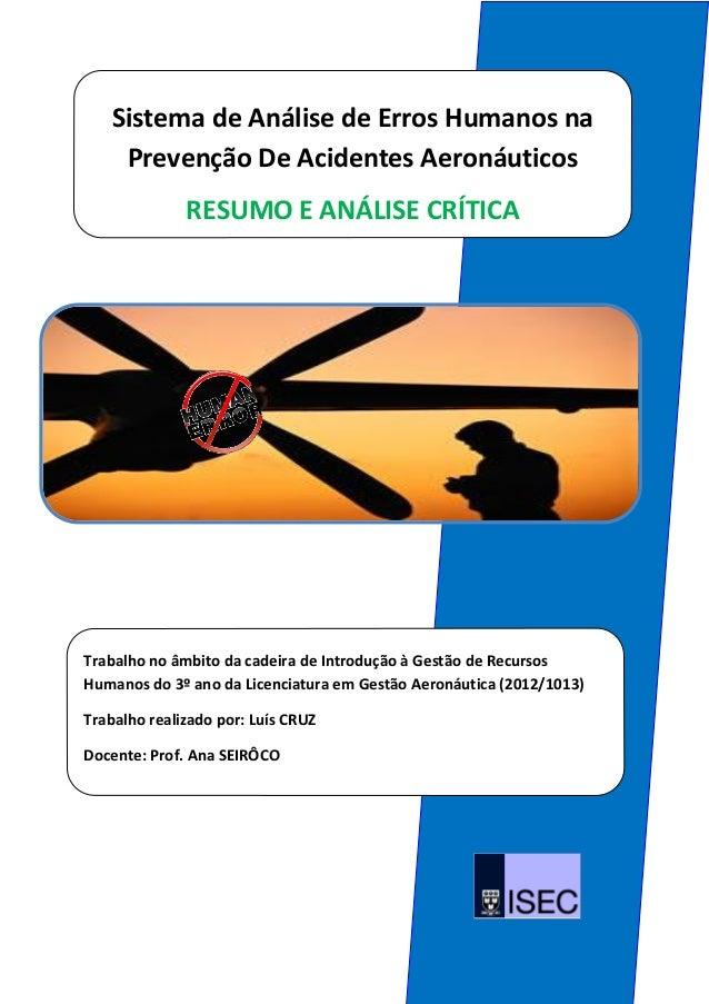 Sistema de Análise de Erros Humanos na    Prevenção De Acidentes Aeronáuticos              RESUMO E ANÁLISE CRÍTICATrabalh...
