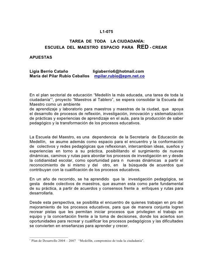 L1-075                       TAREA DE TODA LA CIUDADANÍA:             ESCUELA DEL MAESTRO ESPACIO PARA RED - CREAR  APUEST...