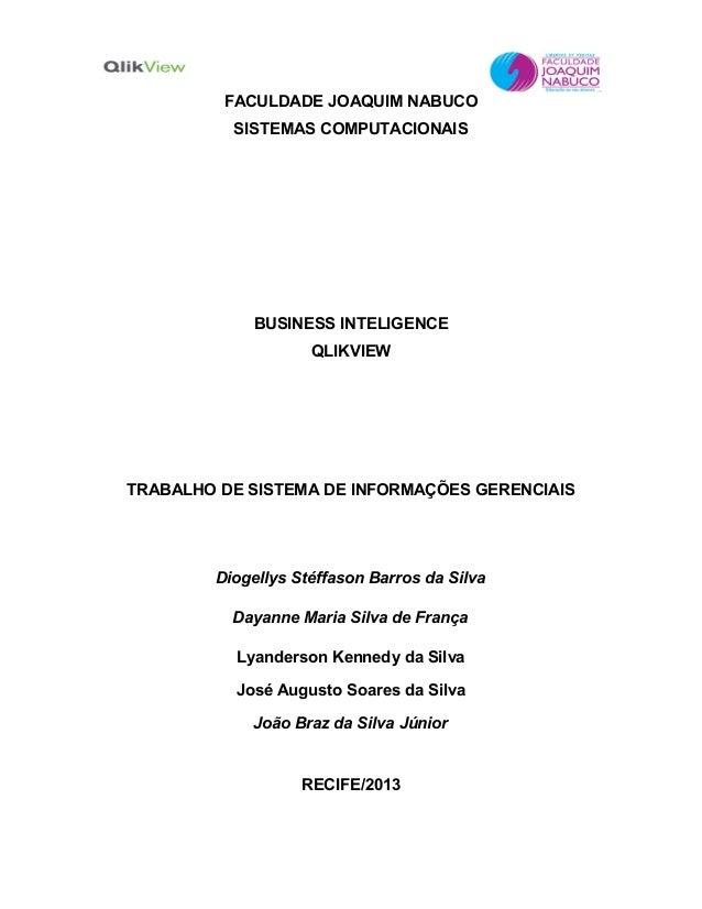 FACULDADE JOAQUIM NABUCO          SISTEMAS COMPUTACIONAIS             BUSINESS INTELIGENCE                    QLIKVIEWTRAB...