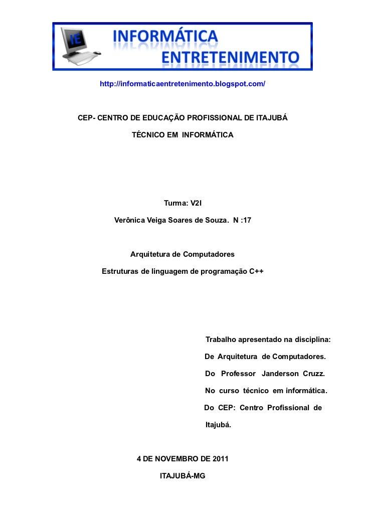 http://informaticaentretenimento.blogspot.com/CEP- CENTRO DE EDUCAÇÃO PROFISSIONAL DE ITAJUBÁ            TÉCNICO EM INFORM...