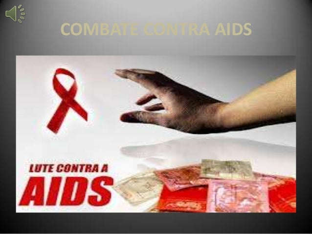 COMBATE CONTRA AIDS
