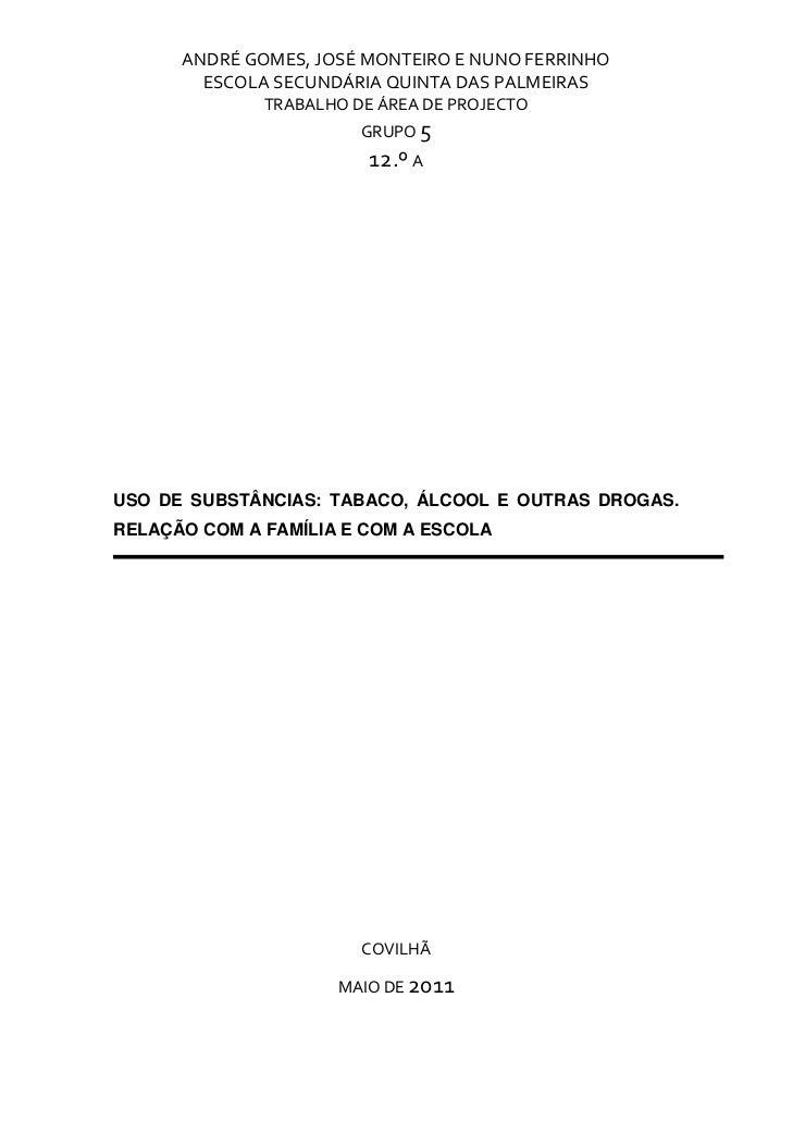 ANDRÉGOMES,JOSÉMONTEIROENUNOFERRINHO        ESCOLASECUNDÁRIAQUINTADASPALMEIRAS              TRABALHODEÁREAD...