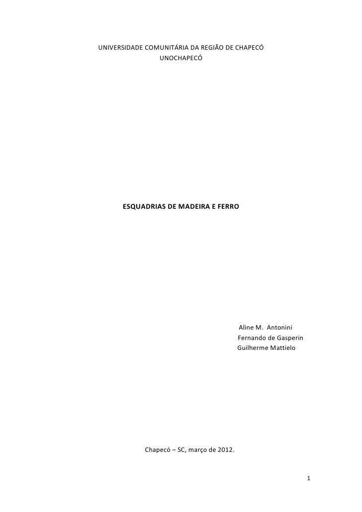 TRABALHO DE ESQUADRIAS DE FERRO E MADEIRA