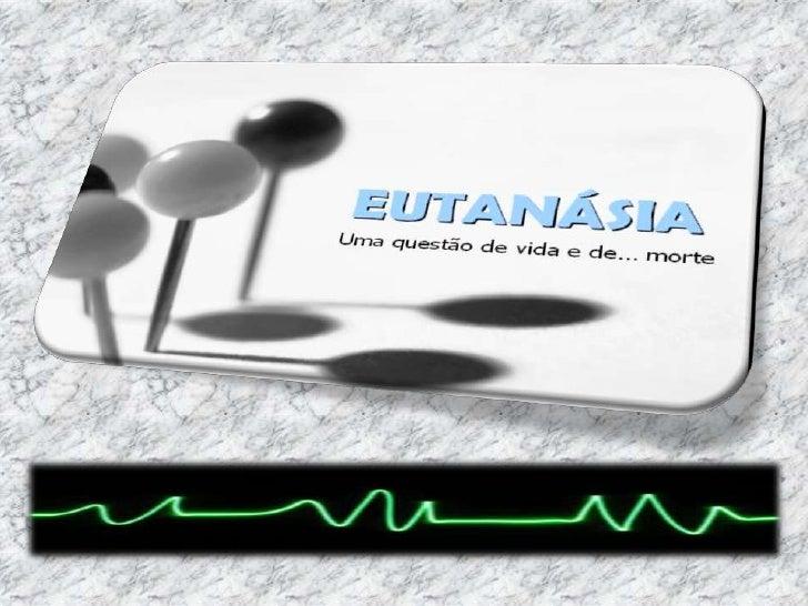 Trabalho da eutanásia