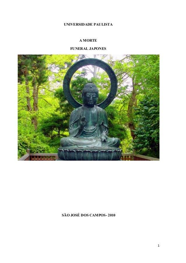 UNIVERSIDADE PAULISTA A MORTE FUNERAL JAPONES SÃO JOSÉ DOS CAMPOS- 2010 1