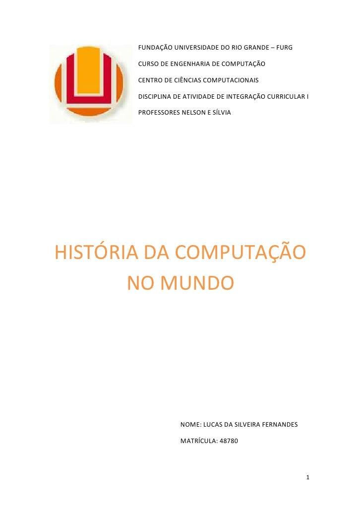 FUNDAÇÃO UNIVERSIDADE DO RIO GRANDE – FURG         CURSO DE ENGENHARIA DE COMPUTAÇÃO         CENTRO DE CIÊNCIAS COMPUTACIO...