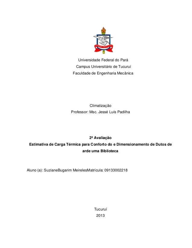 Universidade Federal do Pará                           Campus Universitário de Tucuruí                         Faculdade d...