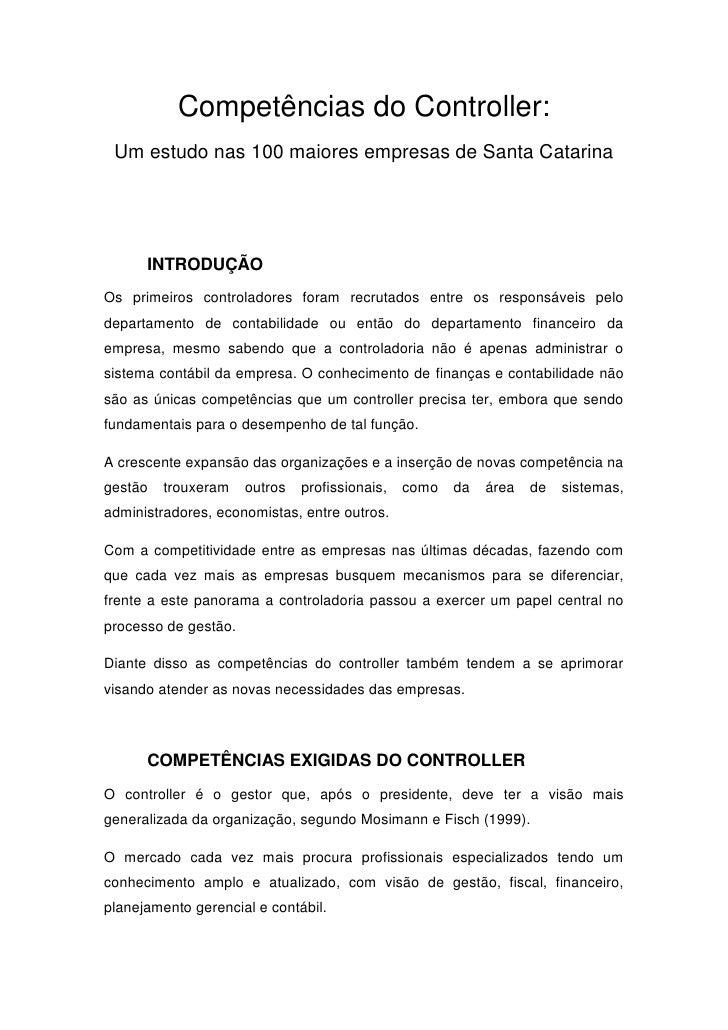 Competências do Controller: Um estudo nas 100 maiores empresas de Santa Catarina      INTRODUÇÃOOs primeiros controladores...