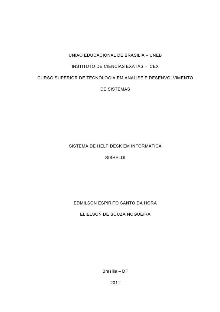 UNIAO EDUCACIONAL DE BRASILIA – UNEB            INSTITUTO DE CIENCIAS EXATAS – ICEXCURSO SUPERIOR DE TECNOLOGIA EM ANÁLISE...