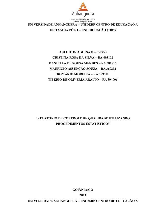 UNIVERSIDADE ANHANGUERA – UNIDERP CENTRO DE EDUCACÃO A DISTANCIA PÓLO – UNIEDUCAÇÃO (7109)  ADEILTON AGUINAM – 351953 CRIS...