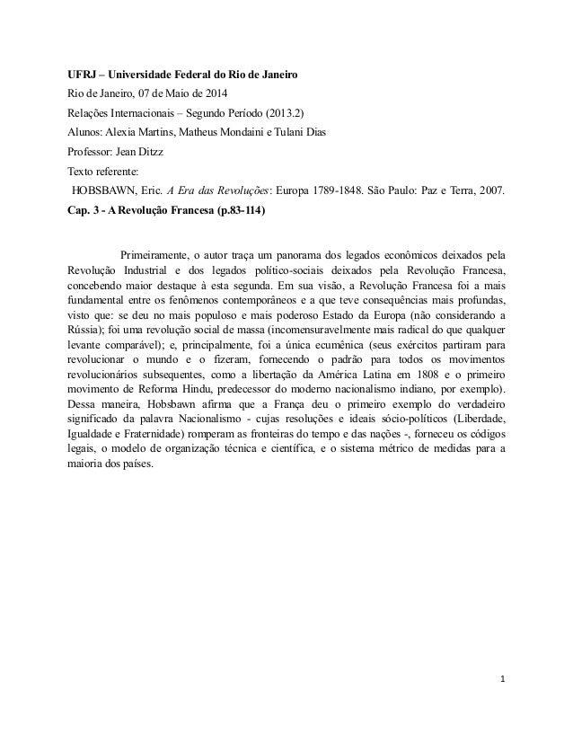 UFRJ – Universidade Federal do Rio de Janeiro Rio de Janeiro, 07 de Maio de 2014 Relações Internacionais – Segundo Período...