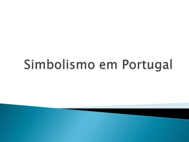 Simbolismo em Portugal e no Brasil