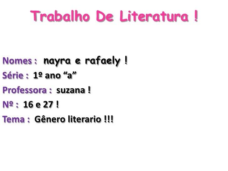 Trabalho de literatura ! professora Rosana